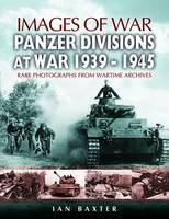 Panzer-Divisions at War 1939-1945