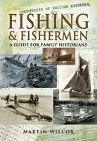 Fishing and Fishermen: A Guide For...