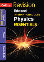 Edexcel International GCSE Physics:...
