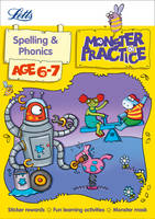 Spelling and Phonics Age 6-7 (Letts...