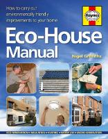 The Eco-house Manual: How to Carry ...