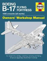Boeing B-17 Flying Fortress Manual: ...