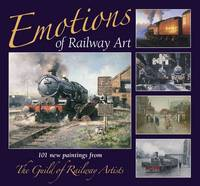 Emotions of Railway Art: 101 New...