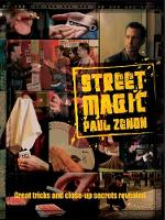 Street Magic: Great Tricks and...