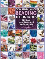 Compendium of Beading Techniques: 300...
