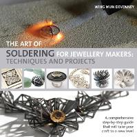 The Art of Soldering for Jewellery...
