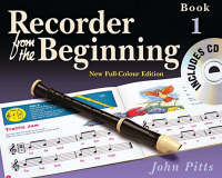 Recorder from the Beginning: Bk. 1:...
