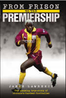 From Prison to the Premiership