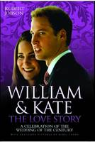 William and Kate: A Celebration of ...