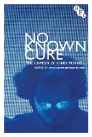 No Known Cure: The Comedy of Chris...
