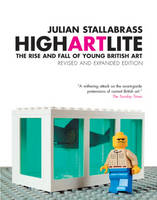 High Art Lite: The Rise and Fall of...