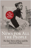 News For All the People: The Epic...