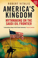 America's Kingdom: Mythmaking on the...