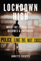 Lockdown High: When the Schoolhouse...