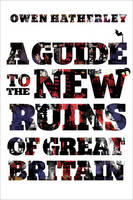 A Guide to the New Ruins of Great...