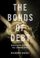 The Bonds of Debt: Borrowing Against...