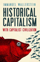 Historical Capitalism: with ...
