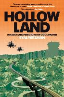 Hollow Land: Israel's Architecture of...