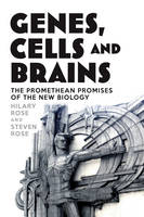 Genes, Cells and Brains: Bioscience's...