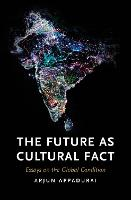 The Future as Cultural Fact: Essays ...