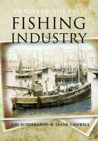 Fishing Industry: Images of the Past