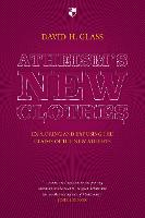 Atheism's New Clothes: Exloring and...