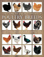 The Concise Encyclopedia of Poultry...