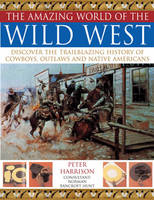 The Amazing World of the Wild West:...