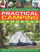 Practical Camping Handbook: How to...