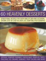 60 Heavenly Desserts: Sensational...