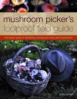 Mushroom Picker's Foolproof Field...