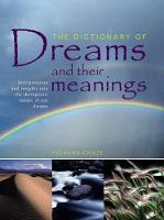 The Dictionary of Dreams and Their...