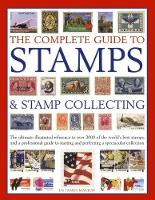 The Complete Guide to Stamps & Stamp...