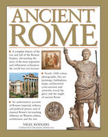 Ancient Rome: A Complete History of...