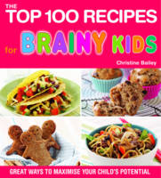 Top 100 Recipes for Brainy Kids: ...