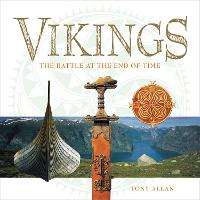 The Vikings: The Battle at the End of...