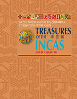Treasures of the Incas: Nazca, Moche...