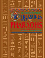Treasures of the Pharaohs: The ...