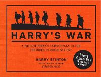 Harry's War: A British Tommy's...