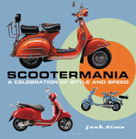 Scootermania: A Celebration of Style...