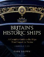 Britain's Historic Ships: A Complete...