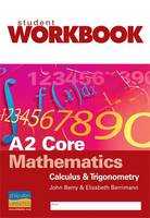 A2 Core Mathematics: Calculus and...