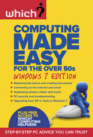 Computing Made Easy for the Over 50s:...