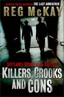Killers, Crooks and Cons: Scotland's...