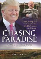 Chasing Paradise: Donald Trump and ...