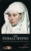 The Female Mystic: Great Women...