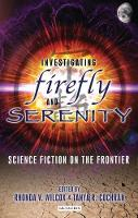 Investigating Firefly and Serenity:...