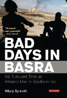 Bad Days in Basra: My Turbulent Time...