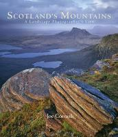 Scotland's Mountains: A Landscape...