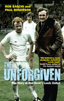 The Unforgiven: The Story of Don...